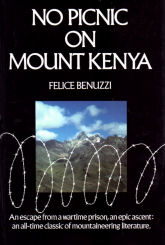 No Picnic on Mount Kenya - edizione Patrick Stephens Ltd Wellingborough - UK - 1989